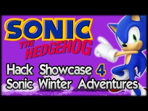 Sonic Hack Showcase 4 : Sonic Winter Adventures