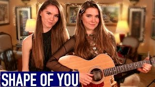 Ed Sheeran - Shape Of You - Nina and Randa Cover