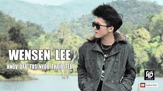 Wensen Lee - Hnov Qab Tus Nyob Thaib Teb [Official Audio]