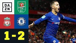 Traumtor von Eden Hazard besiegelt Liverpools Liga-Pokal-Aus: Liverpool - Chelsea 1:2 | Carabao Cup