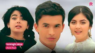 Aziz Nur - Ismingiz nima | Азиз Нур - Исминги...
