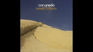 "Cor:unedo (feat. Vincenzo Drago) - ""Appare evidente"" Full Album (Entry, 2020)"