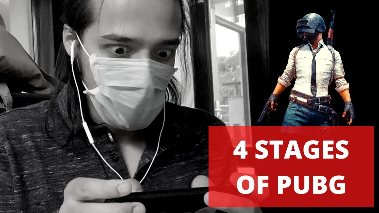 4 STAGES OF PUBG | RJ ABHINAV