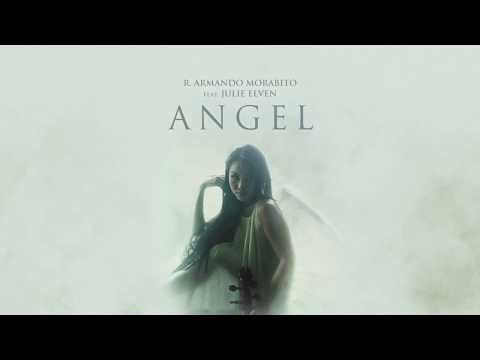 R. Armando Morabito - Angel (Official Audio) ft. Julie Elven