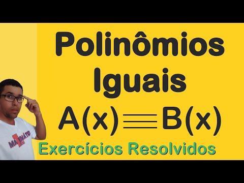 Polinomios Iguais Exercicios Resolvidos Youtube