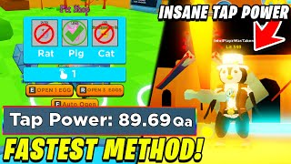 BEST METHOD FOR NOOBS TO GET INSANE TAP POWER! | Tapping Simulator