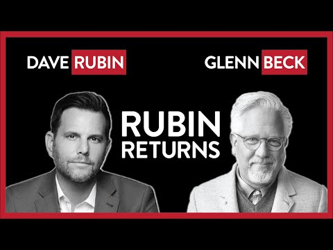 Dave Rubin Returns To The Grid After 33 Days! Glenn Beck Guest Hosts | POLITICS | Rubin Report