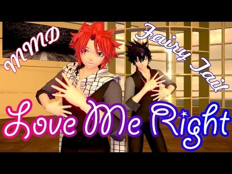 (MMD) Natsu and Gray -『Love Me Right』