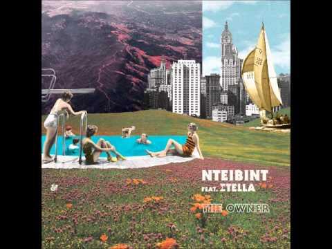 NTEIBINT feat. Stella - The Owner