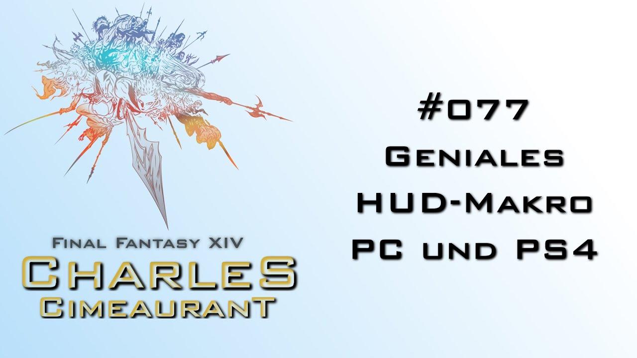 #077 FFXIV - Geniales HUD-Makro für PC und PS4