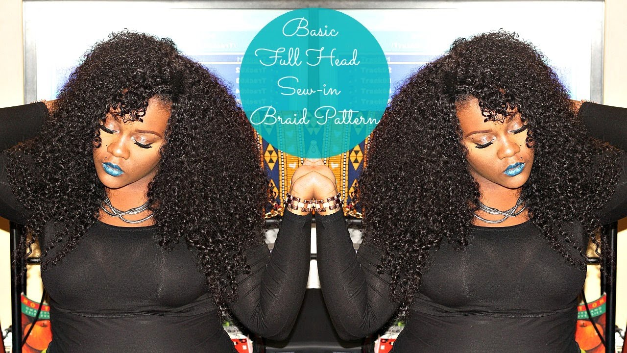 Basic Full Head Sew In Braid Pattern Youtube