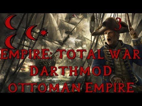 [3] Total War: Empire - Darthmod - Ottoman Empire - Russia! Hold My Bullets!