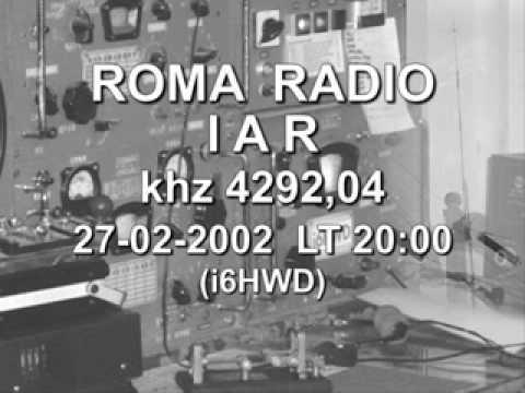 STAZIONE RADIOTELEGRAFICA  DI ROMA RADIO -  I A R -  27-02-02 - KHZ  4292,04