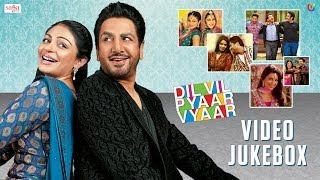 Dil Vil Pyaar Vyaar - Video Songs Jukebox | New Punjabi Movies 2014