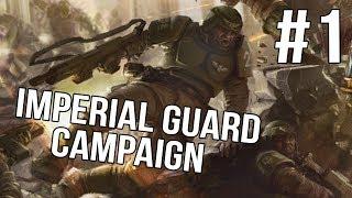 Soulstorm  Imperial Guard Campaign - Soulstorm -  |Ep 1|