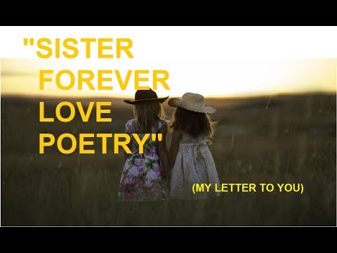 SISTER POEMS | HEART TOUCHING SISTER POEMS | SISTER FOREVER LOVE QUOTES