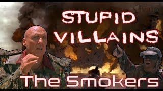 Villains Too Stupid To Win Ep.01 - The Smokers