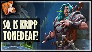 So, Is Kripp TONE DEAF?