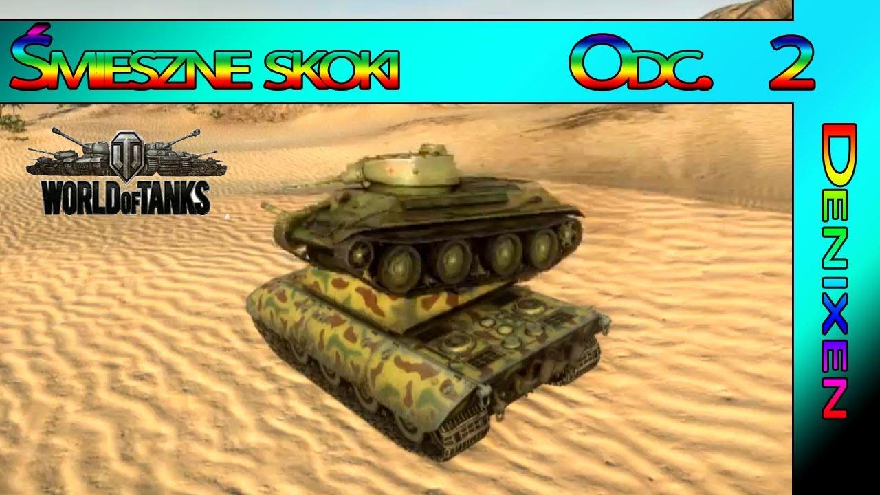 World of Tanks Śmieszne, ciekawe skoki #2