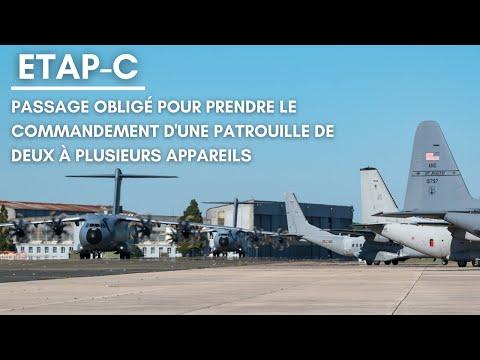 ETAP-C : passage obligé pour prendre le commandement d'une patrouille de deux à plusieurs appareils