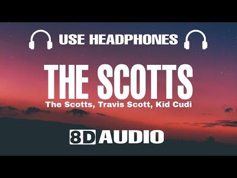THE SCOTTS, Travis Scott, Kid Cudi - THE SCOTTS (8D Audio)
