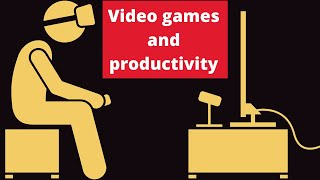 Video Games and Productivity