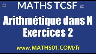 Download Video Math : Arithmétique dans N Exercices 2 MP3 3GP MP4