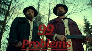 "Fargo Season 2 -  ""99 Problems"" Tribute"