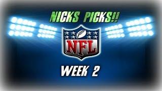 NFL Week 2 Predictions Nick's Picks!!