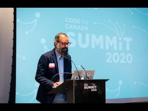 2020 Code For Canada Summit Keynote: Gabe Sawhney (Toronto)