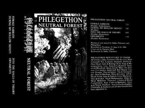 PHLEGETHON - Neutral Forest [Full Demo '90]