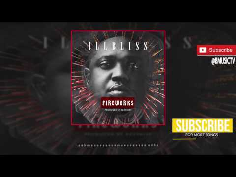 iLLBLiSS - Fireworks (OFFICIAL AUDIO 2017)