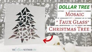 Dollar Tree Christmas Decor 2018 | Mosaic Glass Tree