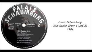 Palais Schaumburg - Milt Raskin (Part 1 Und 2) - 1984