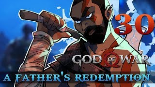 [30] A Father's Redemption (Let's Play God of War [2018] w/ GaLm)