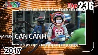 camera can canh  tap 236 full  loi tat nguy hiem - tai xe lui xe - cai bat tay - tai xe tot bung