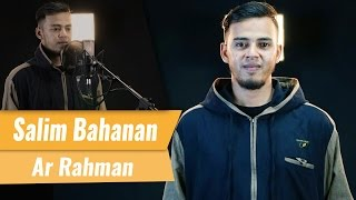 Download Mp3 Surat Ar Rahman - Salim Bahanan