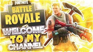 Welcome To My Channel! (FPE Fornite Pros Elite)