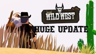 HUGE UPDATE!! Roblox The Wild West | NEW UPDATE GAMEPLAY