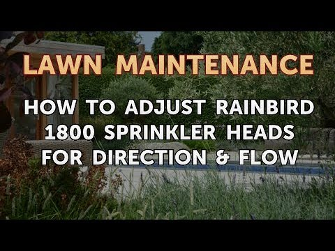 How to Adjust Rainbird 1800 Sprinkler Heads for Direction & Flow