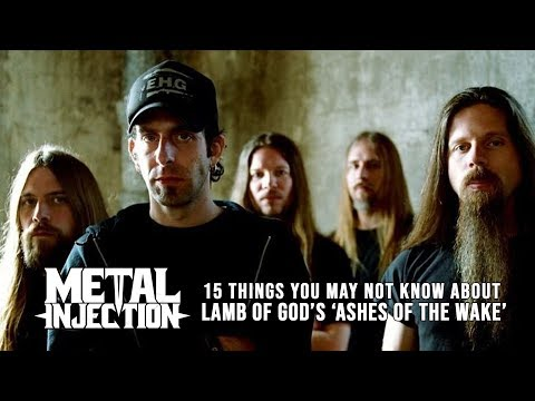 15 Things About LAMB OF GOD's Ashes Of The Wake You May Not Know| Metal Injection