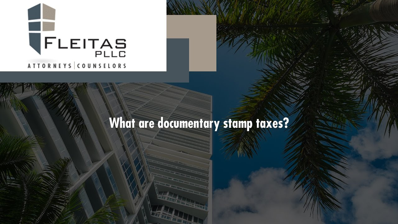 What Are Documentary Stamp Taxes