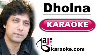 Dholna - Video karaoke - Jawad Ahmed by Baji karaoke