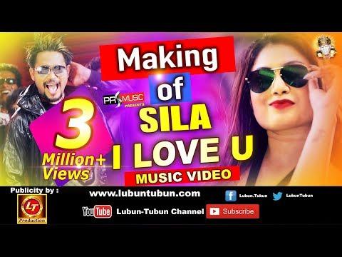 Making of Sila I Love U | Music Video | Lubun-Tubun