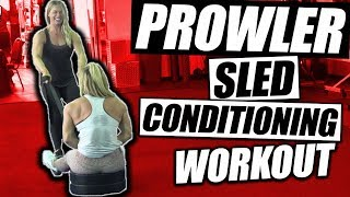 4 Prowler Sled Conditioning Exercises | Epic Workout
