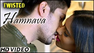 Hamnava - Video Song | Twisted | Nia Sharma | Namit Khanna | A Web Series By Vikram Bhatt