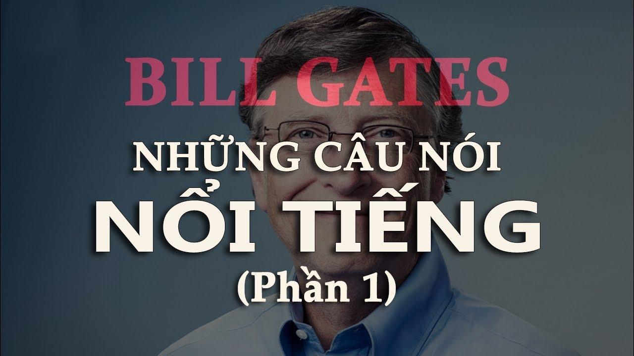 Những câu nói nổi tiếng của Bill Gates [Phần 1]