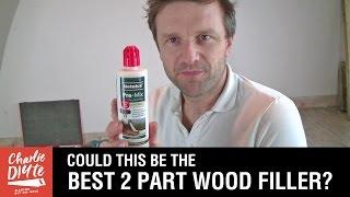 The Best 2 Part Wood Filler? Video #2