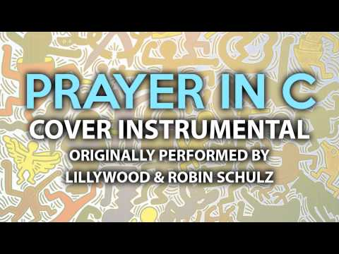 Prayer In C (Cover Instrumental) [In The Style Of Lillywood & Robin Schulz]