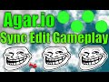 Sync Edit Gameplay | Read Desc | Agar.io